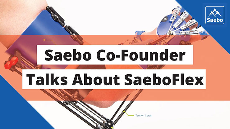 Saebo Co-Founder Talks About SaeboFlex