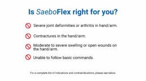 SaeboFlex Contraindications