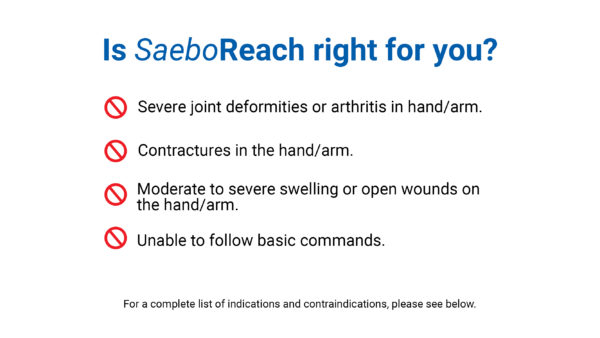 SaeboReach Contraindications