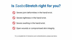 SaeboStretch Contraindications