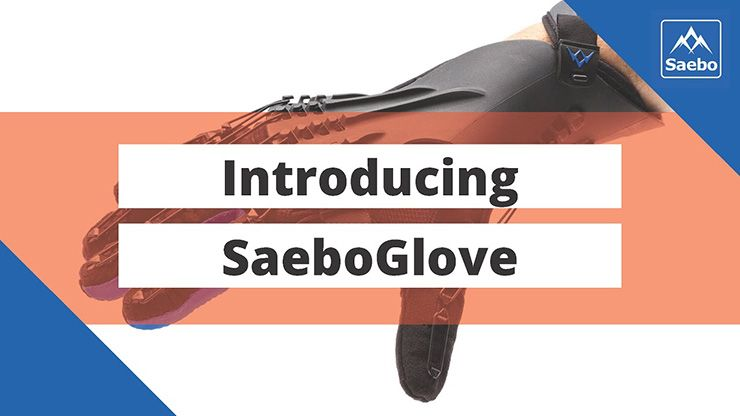 Introducing SaeboGlove