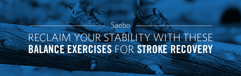 Reclaim Your Stability With These Balance Exercises For Stroke Recovery