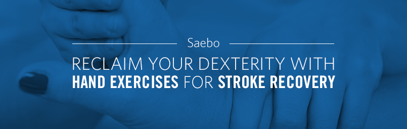 Reclaim Your Dexterity With Hand Exercises For Stroke Recovery
