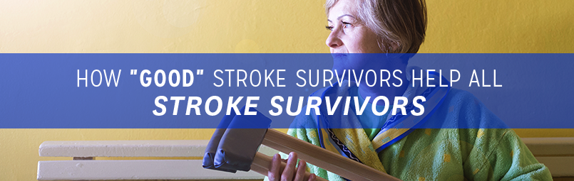 How Good Stroke Survivors Help All Stroke Survivors