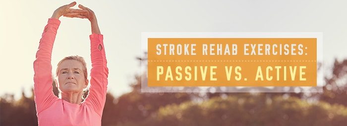 stroke-rehab-exercises-passive-vs-active-blog