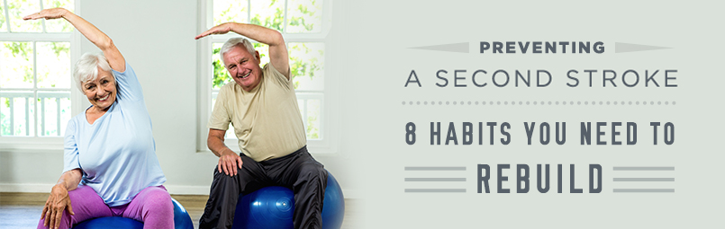 Preventing-a-Second-Stroke--Here-Are-8-Habits-You-Need-to-Rebuild-blog
