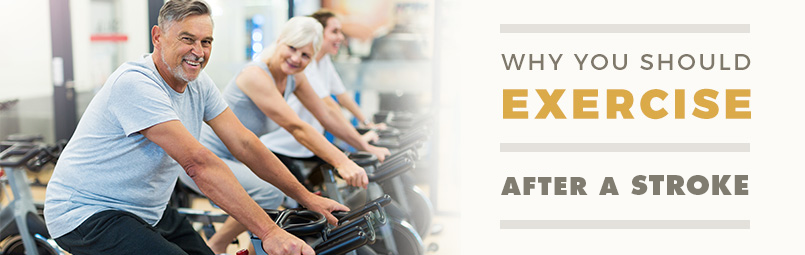 Exercise After Stroke, Why You Should Exercise After Stroke