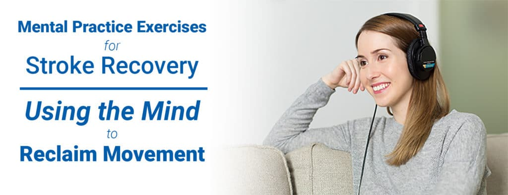 Mental Practice Exercises for Stroke Recovery